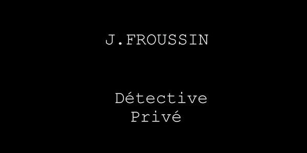 Détective Froussin